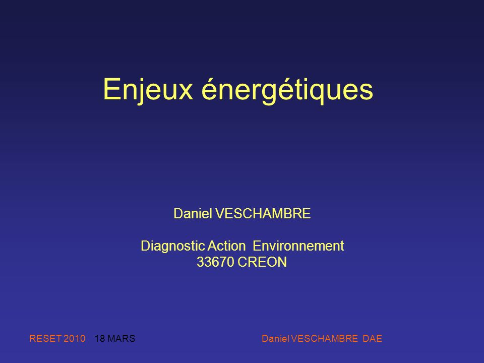 Daniel VESCHAMBRE Diagnostic Action Environnement 33670 CREON