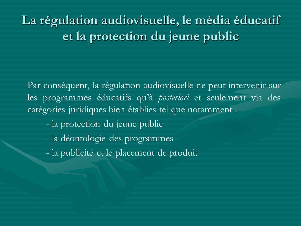 La régulation audiovisuelle, le média éducatif et la protection du jeune public