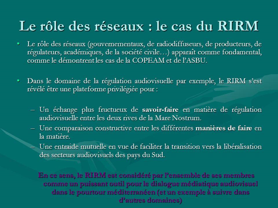 Le rôle des réseaux : le cas du RIRM
