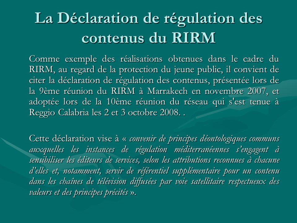 La Déclaration de régulation des contenus du RIRM