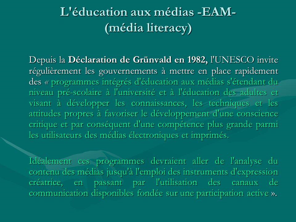 L éducation aux médias -EAM- (média literacy)