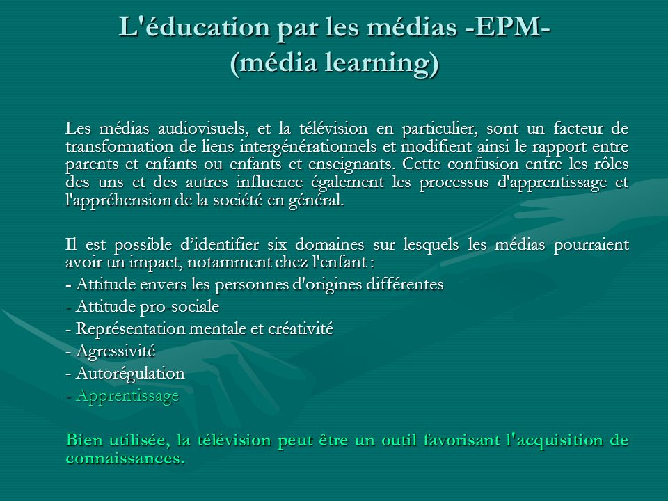 L éducation par les médias -EPM- (média learning)