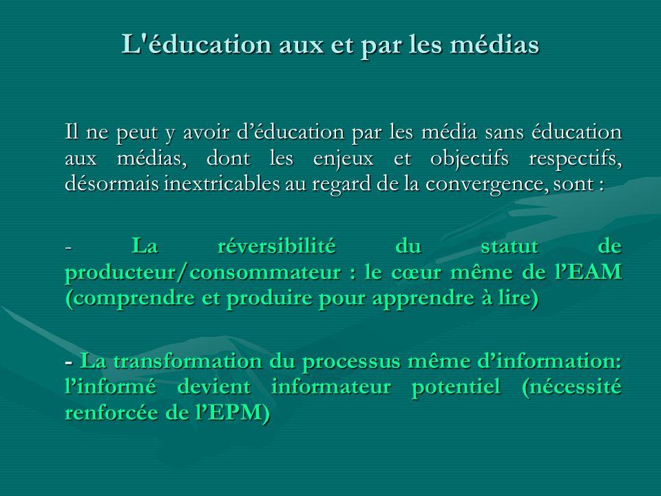 L éducation aux et par les médias