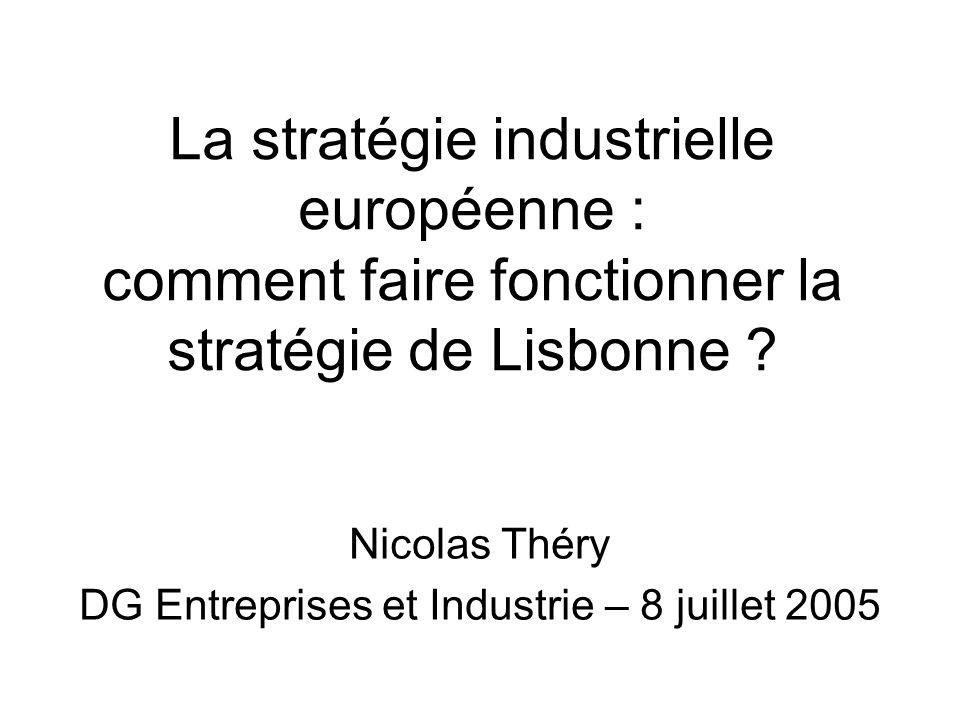 Nicolas Théry DG Entreprises et Industrie – 8 juillet 2005