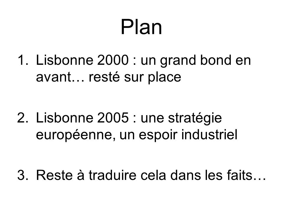 Plan Lisbonne 2000 : un grand bond en avant… resté sur place