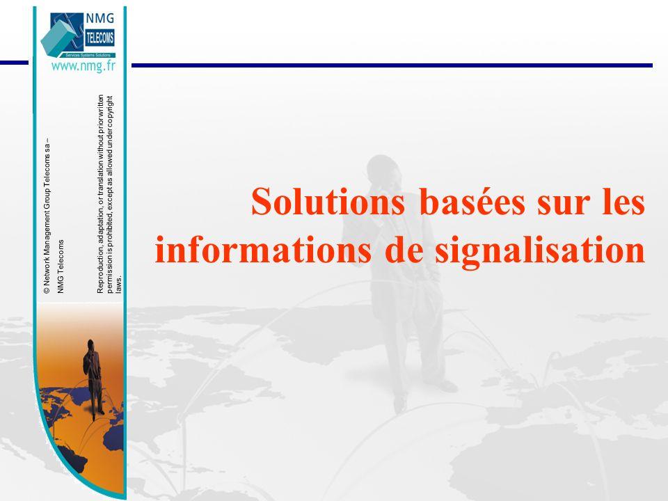 Solutions basées sur les informations de signalisation
