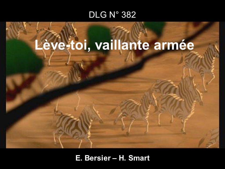 DLG N° 382 Lève-toi, vaillante armée