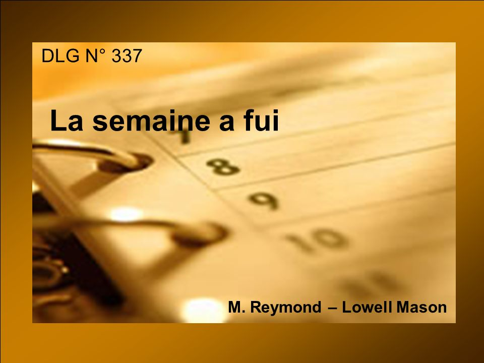 M. Reymond – Lowell Mason