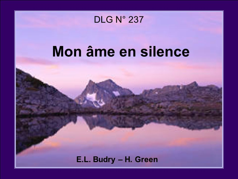 DLG N° 237 Mon âme en silence