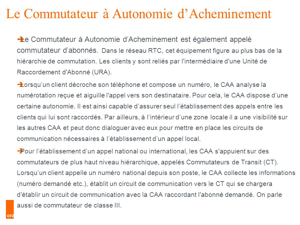 Le Commutateur à Autonomie d'Acheminement