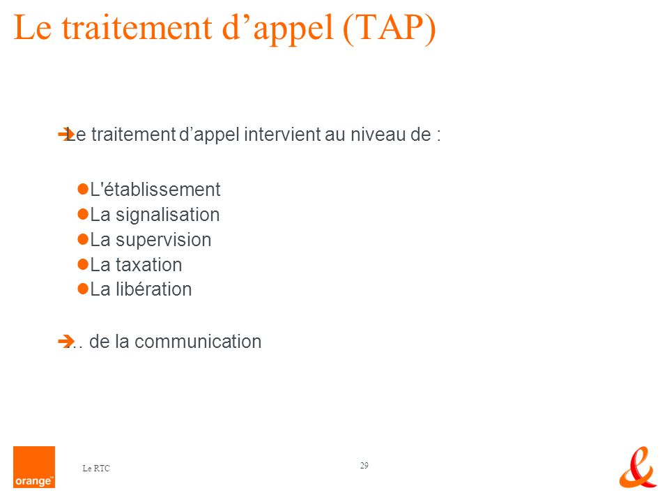 Le traitement d'appel (TAP)