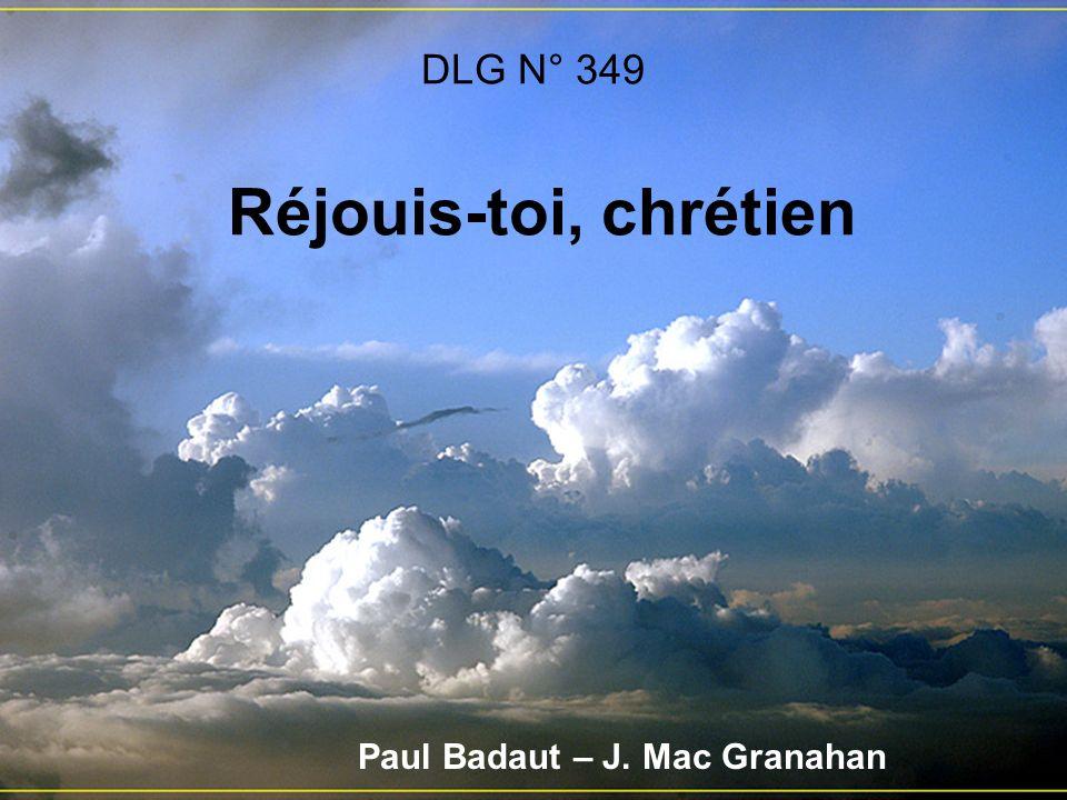 DLG N° 349 Réjouis-toi, chrétien