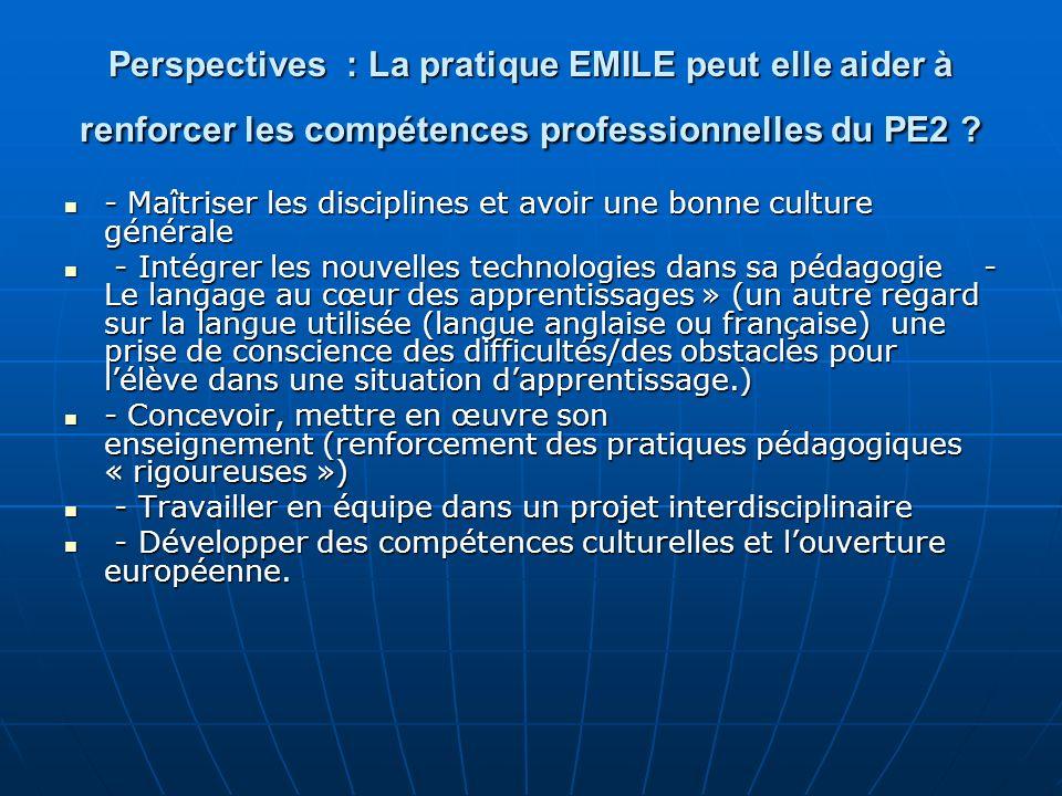 Perspectives : La pratique EMILE peut elle aider à renforcer les compétences professionnelles du PE2