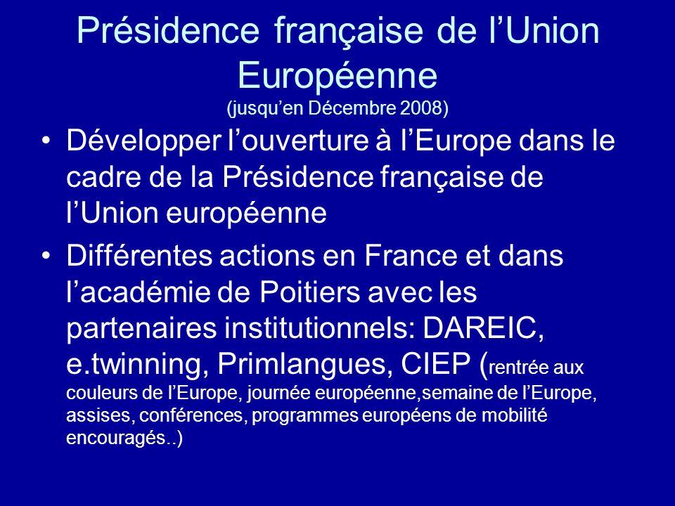 Présidence française de l'Union Européenne (jusqu'en Décembre 2008)