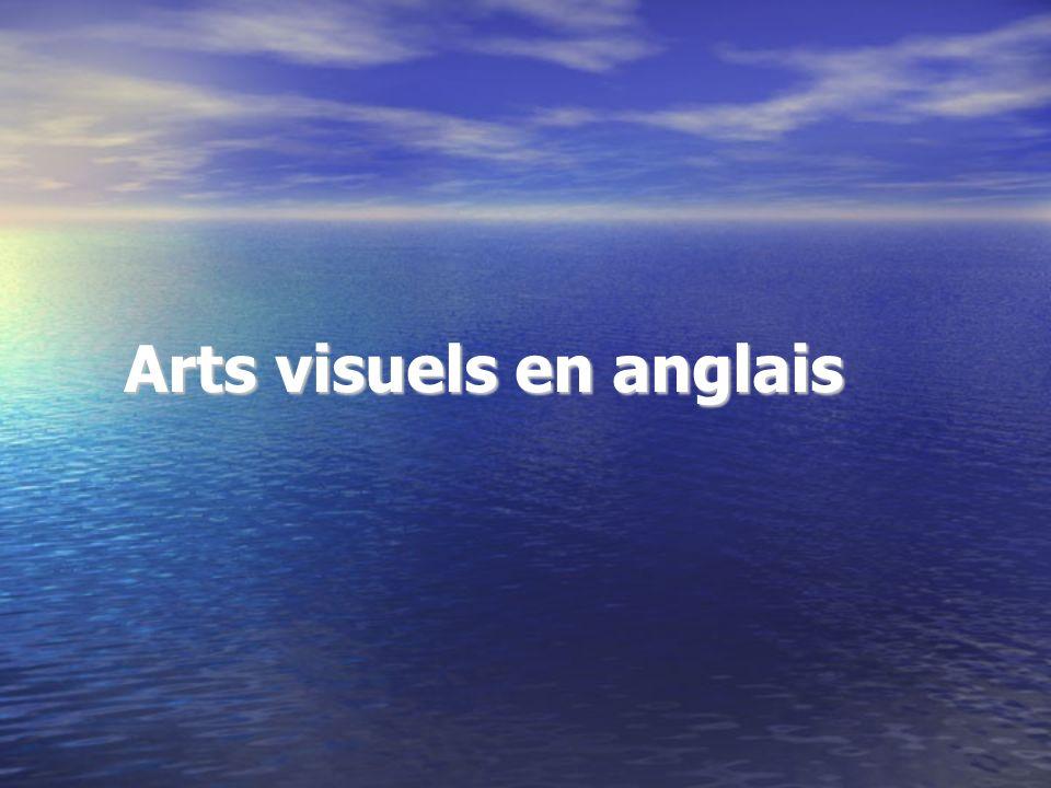 Arts visuels en anglais