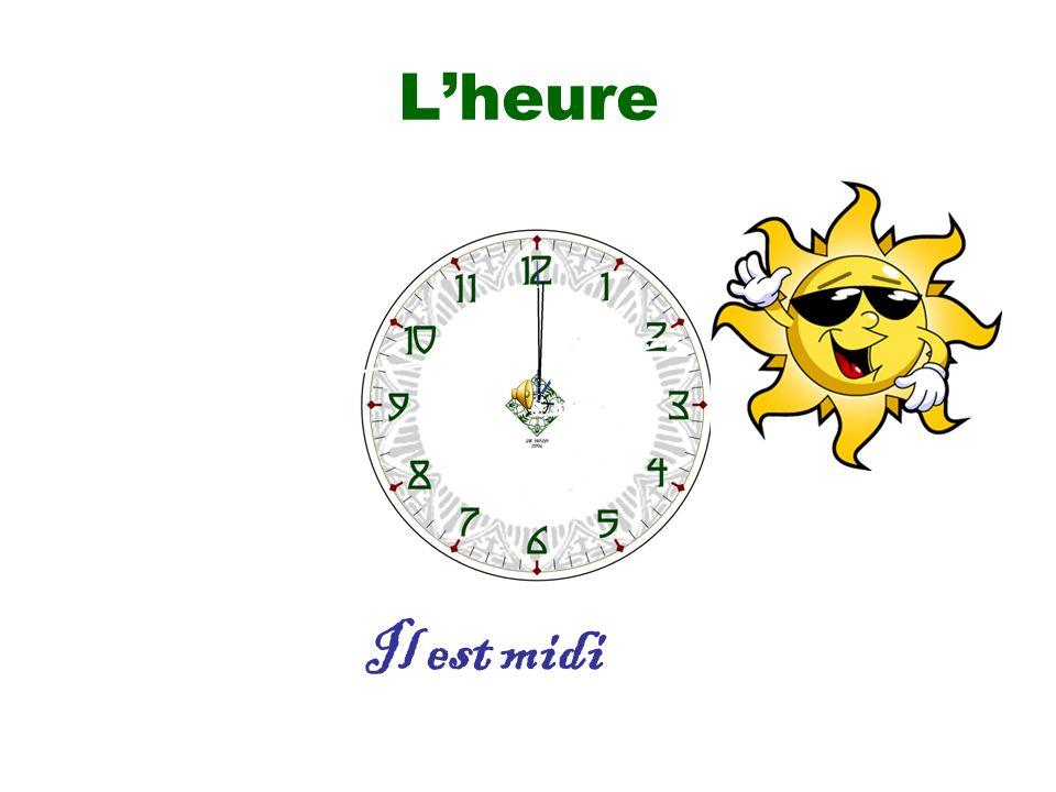 L'heure Il est midi