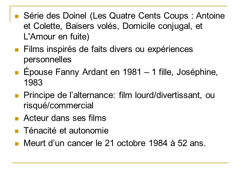 Série des Doinel (Les Quatre Cents Coups : Antoine et Colette, Baisers volés, Domicile conjugal, et L Amour en fuite)