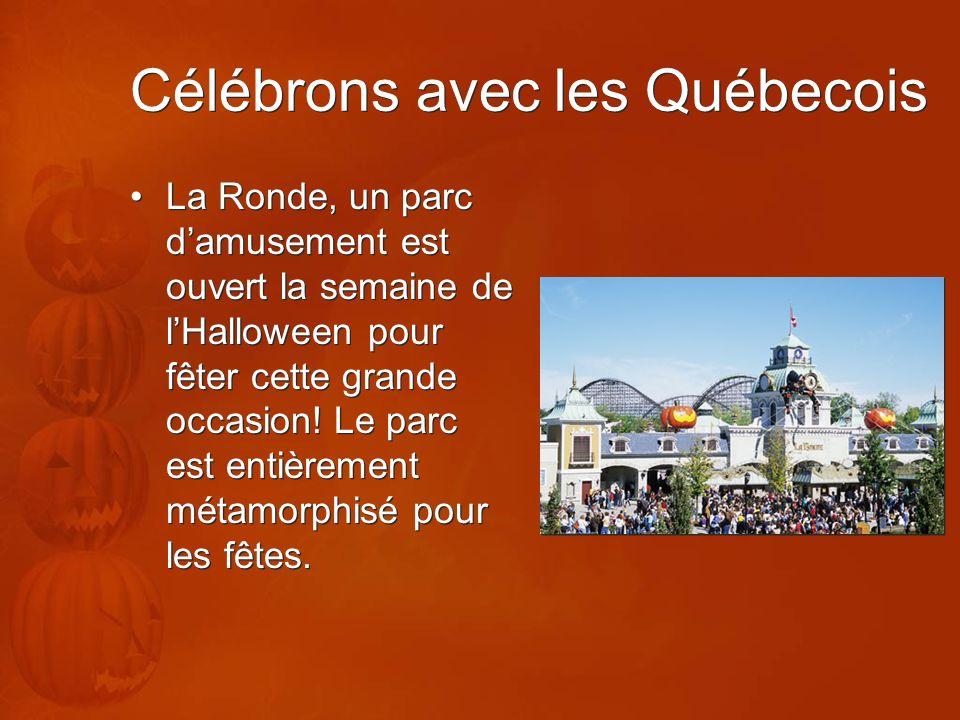 Célébrons avec les Québecois