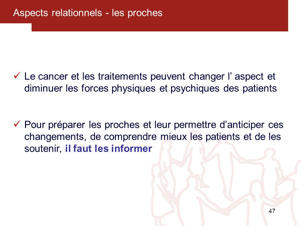 Aspects relationnels - les proches