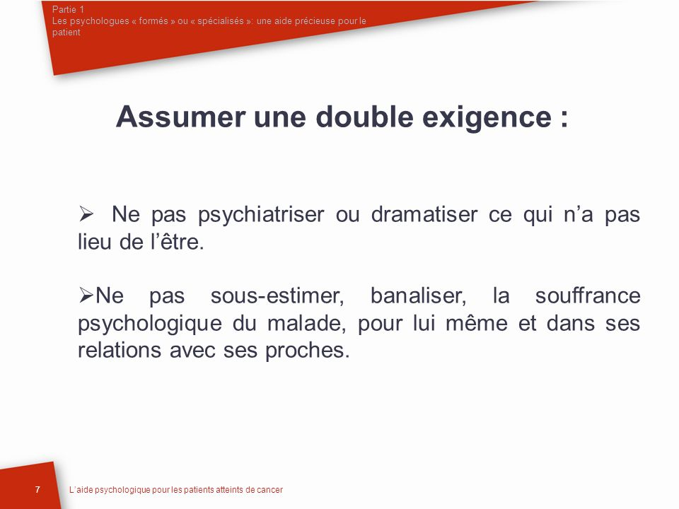 Assumer une double exigence :