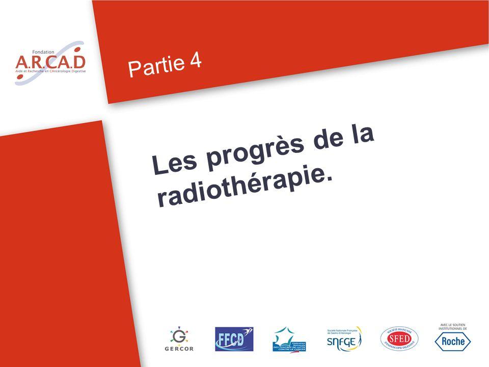 Les progrès de la radiothérapie.