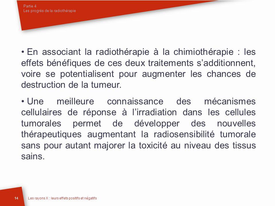 Partie 4 Les progrès de la radiothérapie
