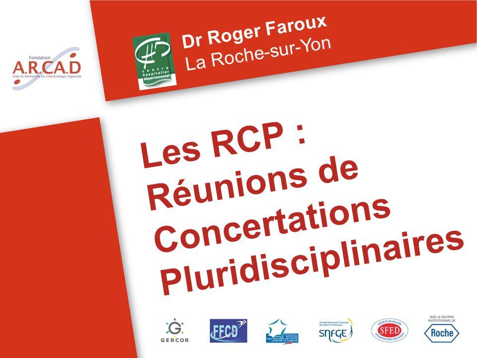 Les RCP : Réunions de Concertations Pluridisciplinaires