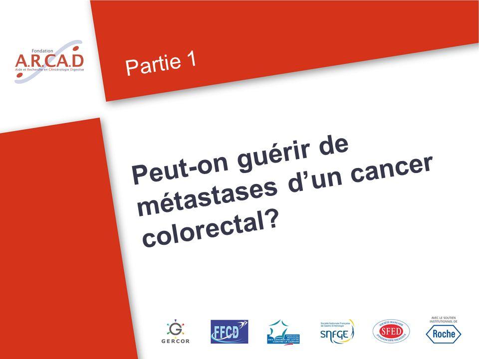 Peut-on guérir de métastases d'un cancer colorectal