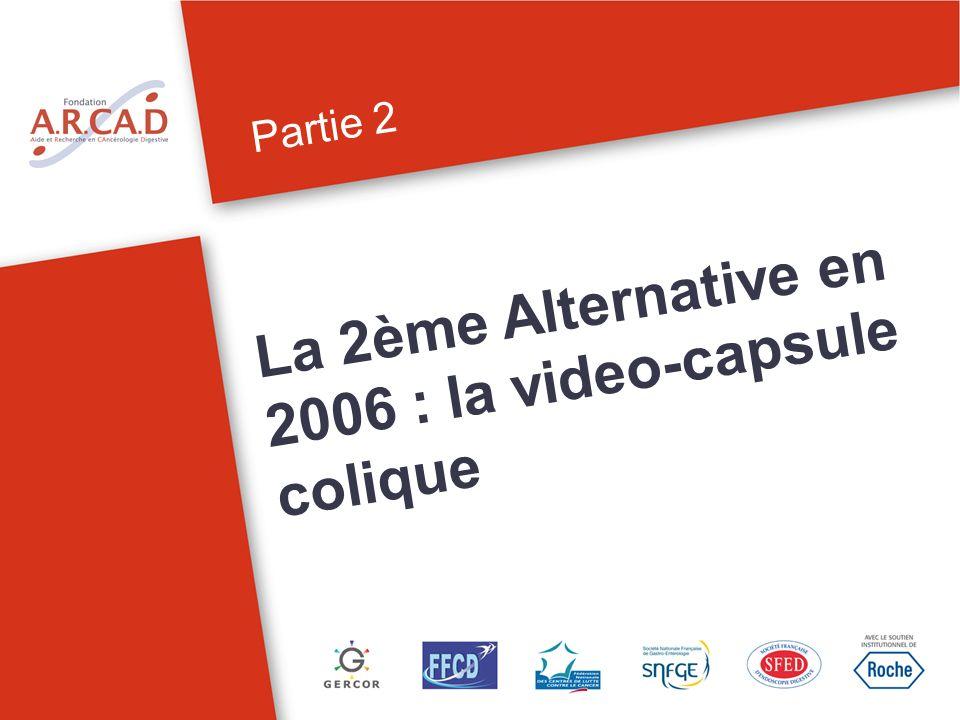 La 2ème Alternative en 2006 : la video-capsule colique