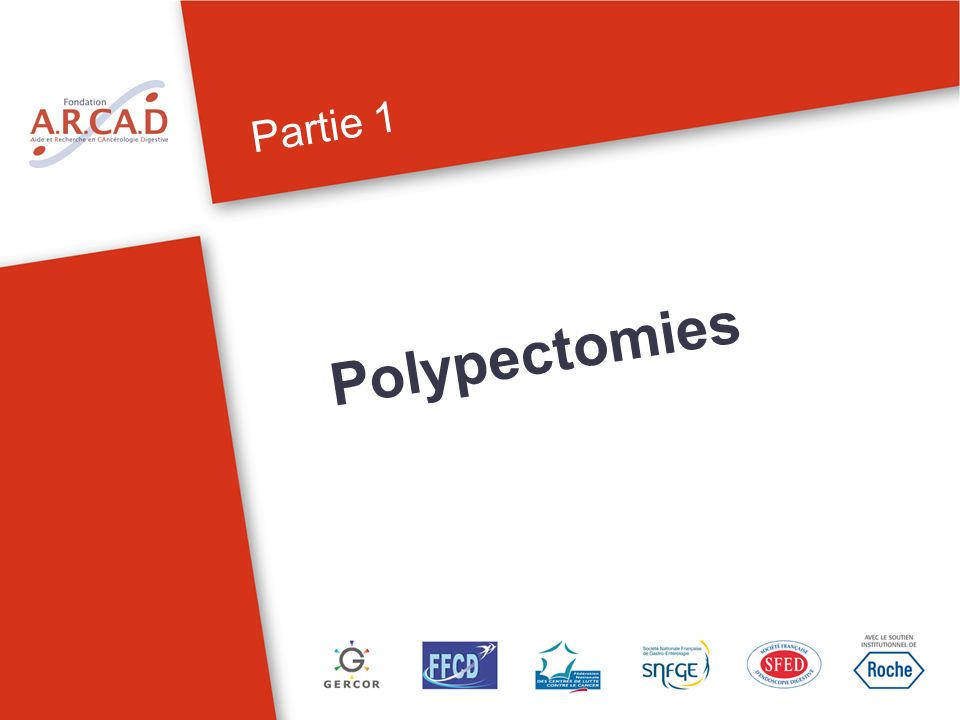 Partie 1 Polypectomies