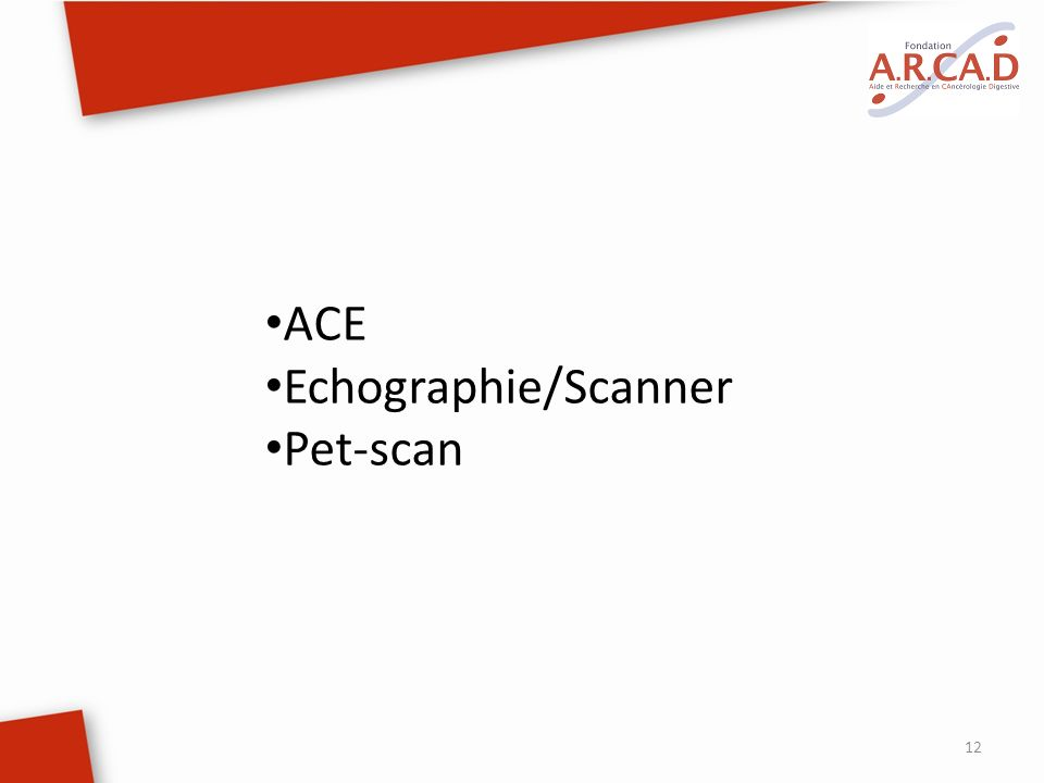 ACE Echographie/Scanner Pet-scan