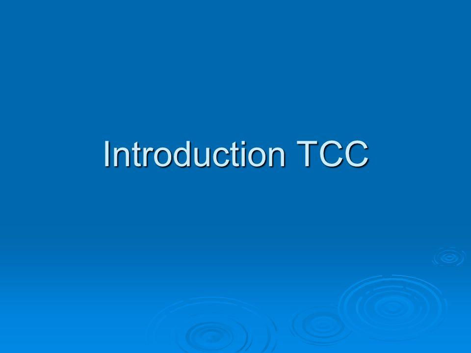 Introduction TCC