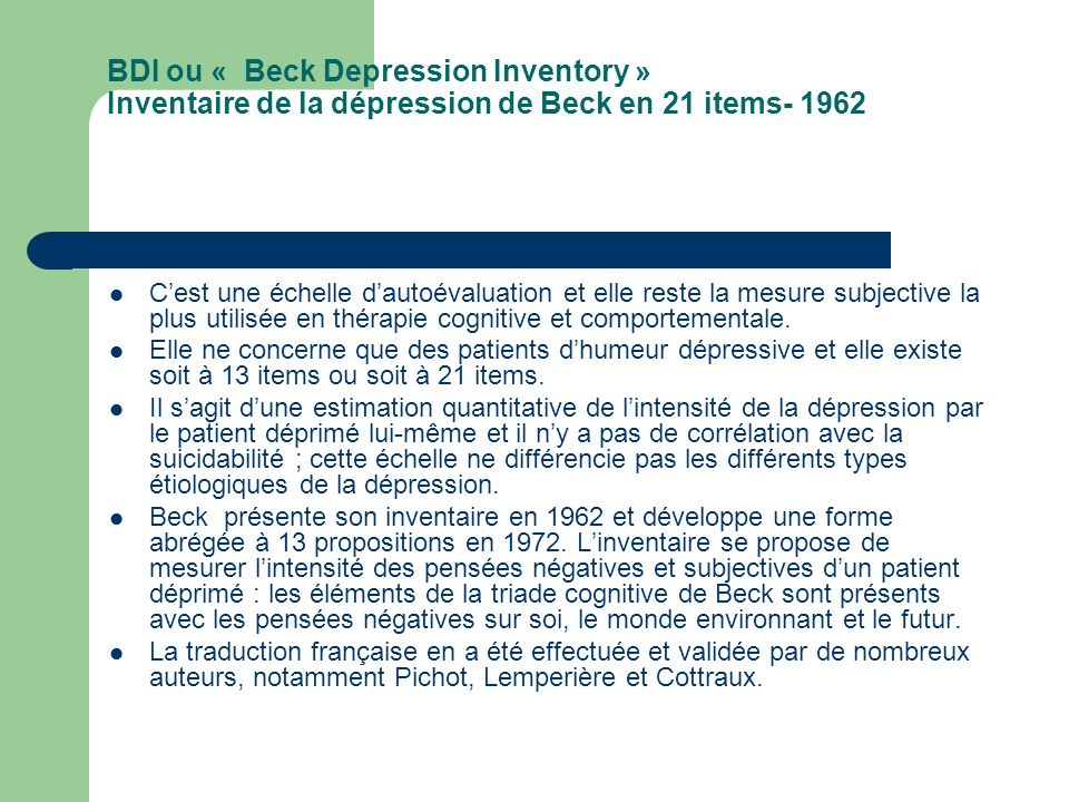 BDI ou « Beck Depression Inventory » Inventaire de la dépression de Beck en 21 items- 1962
