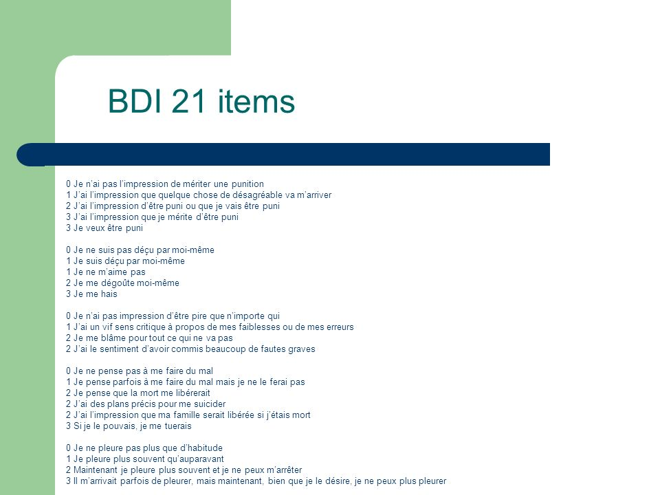 BDI 21 items 0 Je n'ai pas l'impression de mériter une punition