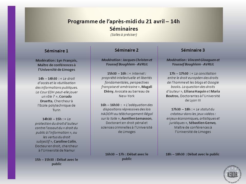 Programme de l'après-midi du 21 avril – 14h Séminaires (Salles à préciser)