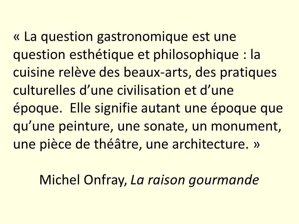 Michel Onfray, La raison gourmande