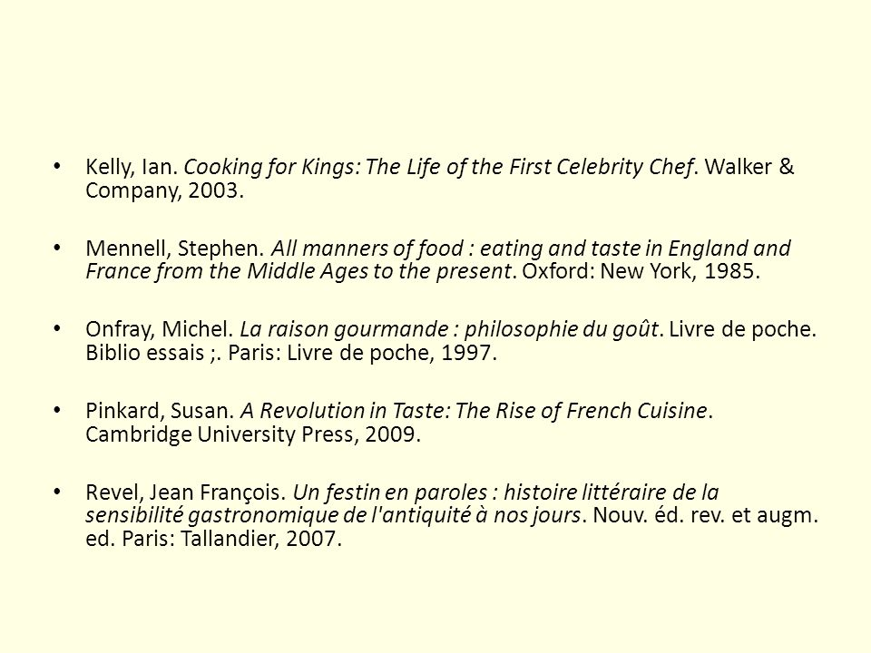 Kelly, Ian. Cooking for Kings: The Life of the First Celebrity Chef