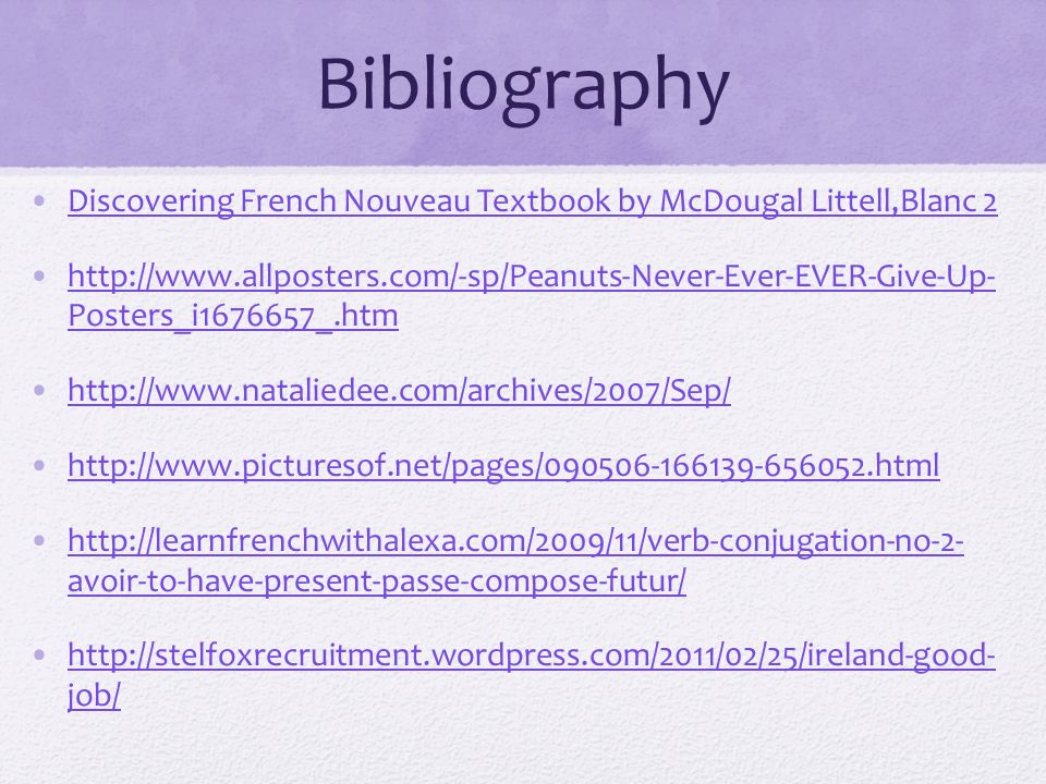 Bibliography Discovering French Nouveau Textbook by McDougal Littell,Blanc 2.