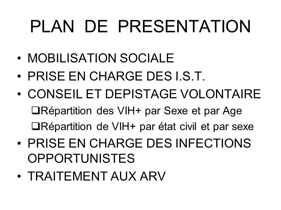 PLAN DE PRESENTATION MOBILISATION SOCIALE PRISE EN CHARGE DES I.S.T.