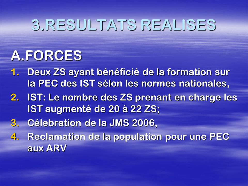 3.RESULTATS REALISES A.FORCES