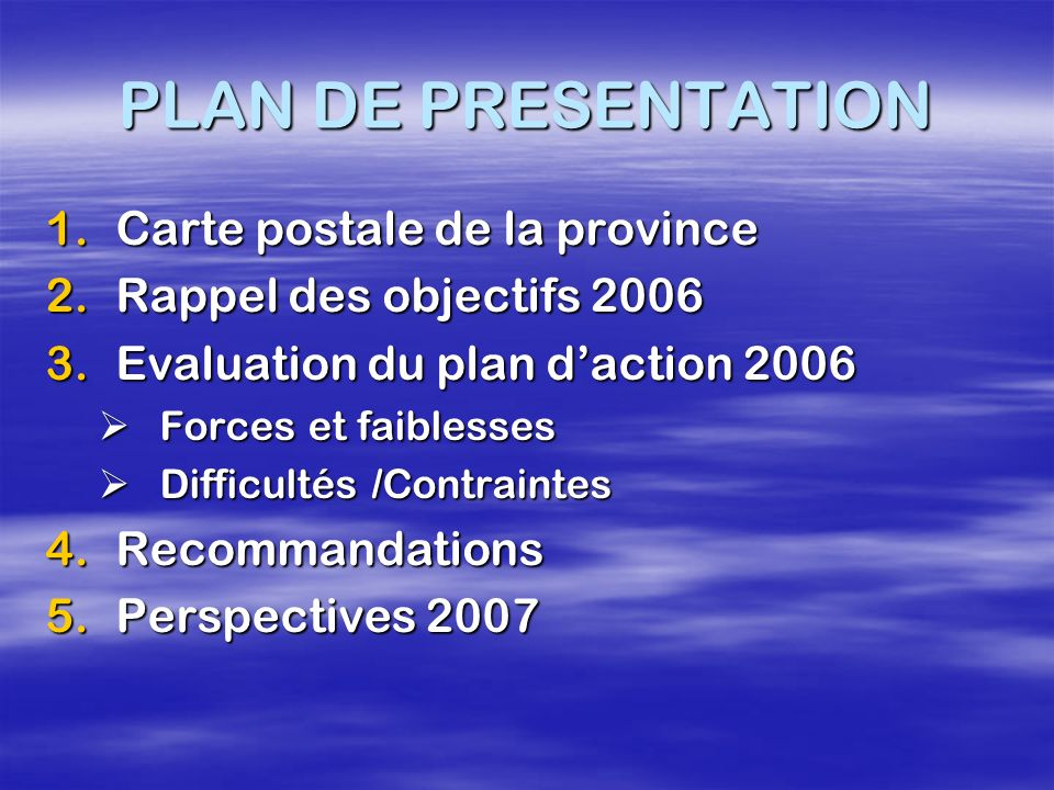 PLAN DE PRESENTATION Carte postale de la province