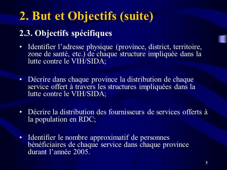 2. But et Objectifs (suite)