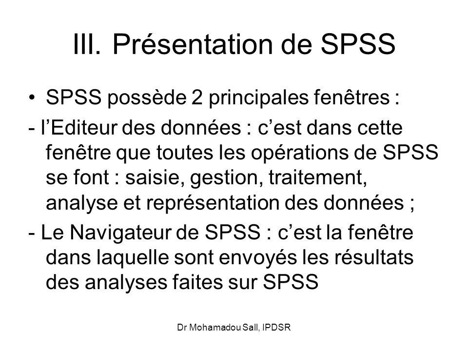 III. Présentation de SPSS