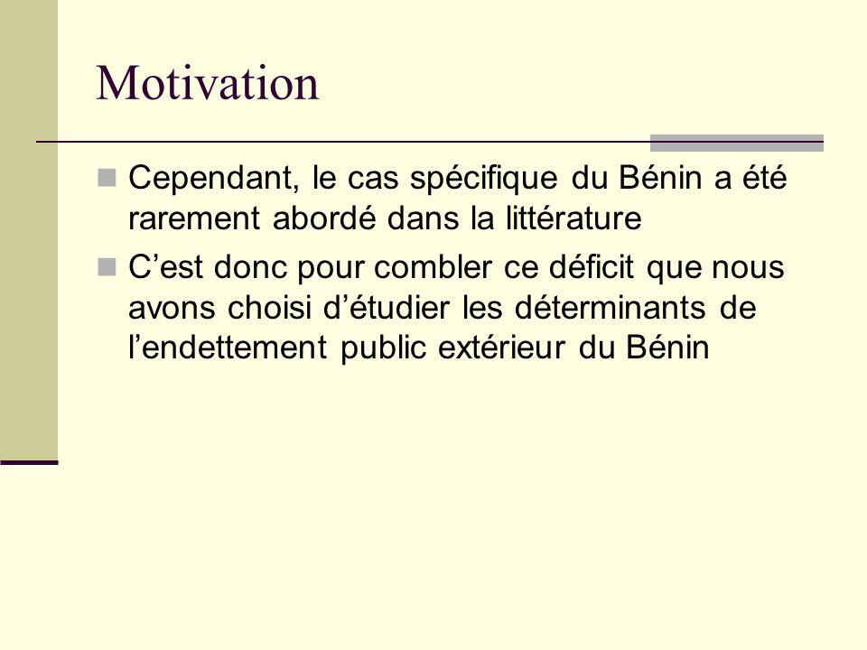 Motivation Cependant, le cas spécifique du Bénin a été rarement abordé dans la littérature.