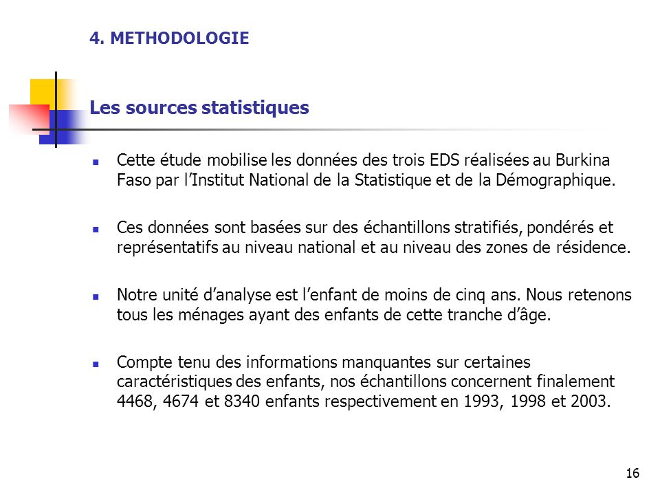 4. METHODOLOGIE Les sources statistiques