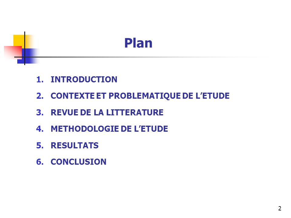 Plan INTRODUCTION CONTEXTE ET PROBLEMATIQUE DE L'ETUDE