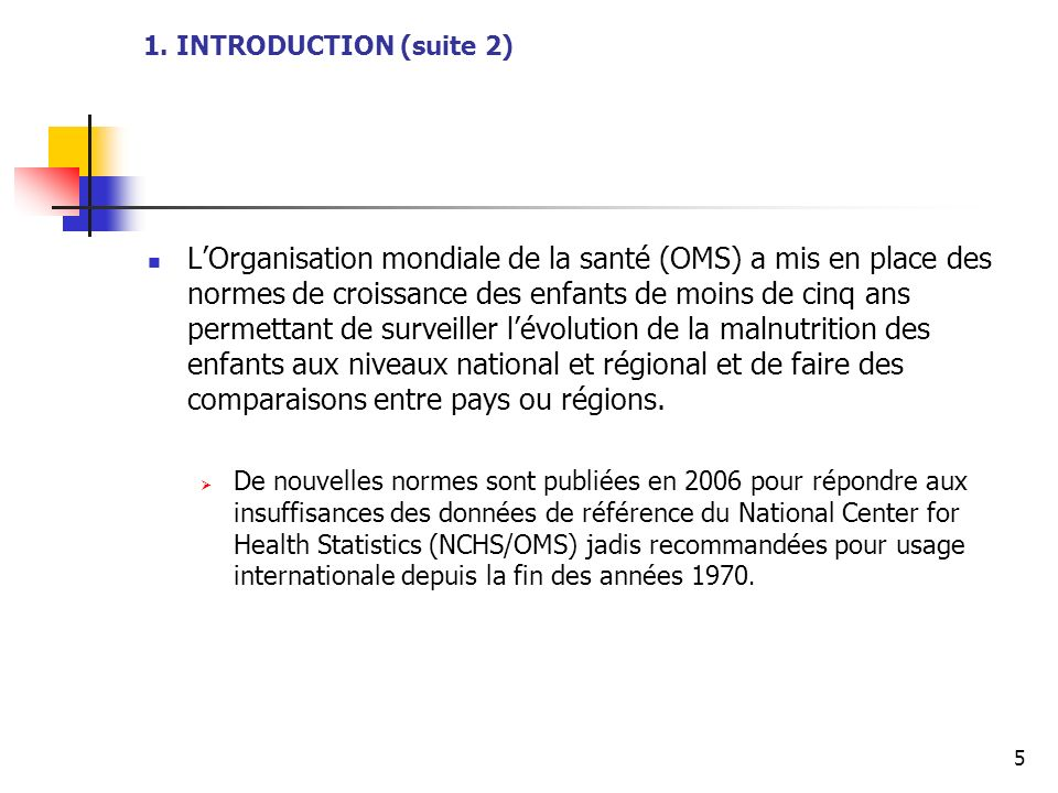 1. INTRODUCTION (suite 2)