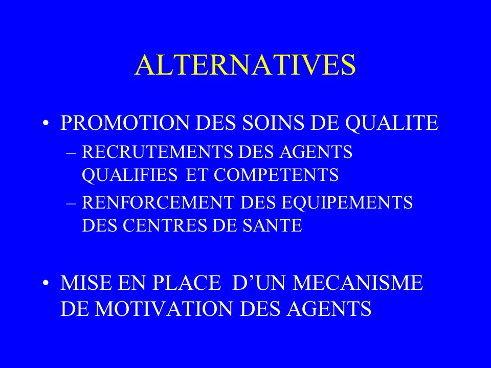 ALTERNATIVES PROMOTION DES SOINS DE QUALITE