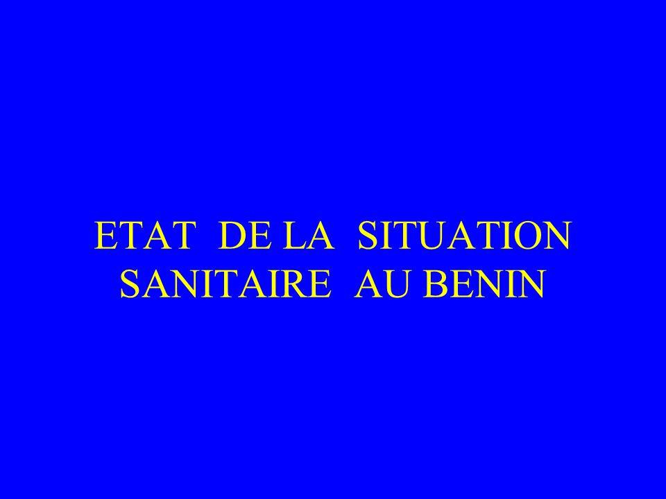 ETAT DE LA SITUATION SANITAIRE AU BENIN
