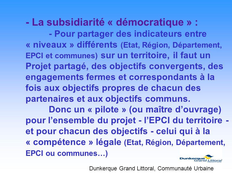 - La subsidiarité « démocratique » :